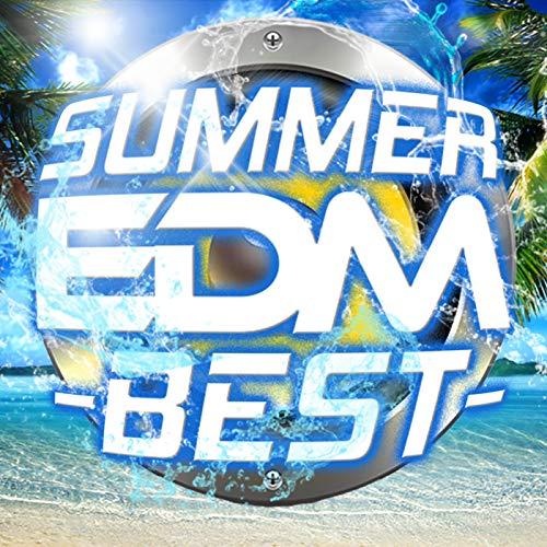 SUMMER EDM BEST