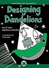 Designing Dandelions: An Engineering Everything Adventure