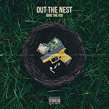 Out the Nest