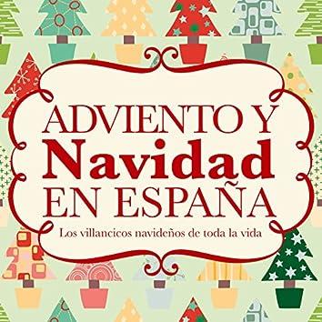 Adviento y Navidad en España. Los Villancicos Navideños de Toda la Vida