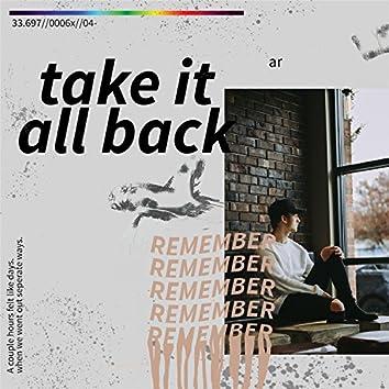 Take It All Back