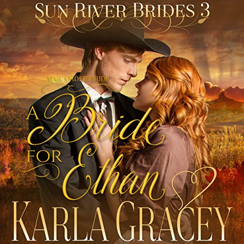 Mail Order Bride - A Bride for Ethan audiobook cover art