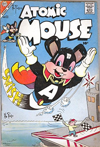 Atomic Mouse - Issues 023 & 024 (Golden Age Rare Vintage Comics Collection (With Zooming Panels) Book 10) (English Edition)