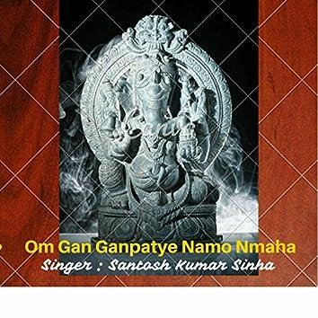 Om Gan Ganpataye Namo Namah