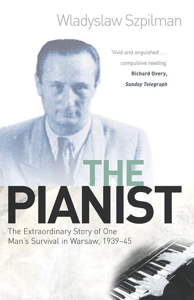 キノコ富豪ビヨンThe Pianist: The Extraordinary Story of One Man's Survival in Warsaw, 1939-45 (English Edition)