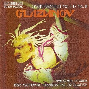 Glazunov: Symphony No. 1 in E Major, Op. 5 / Symphony No. 6 in C Minor, Op. 58