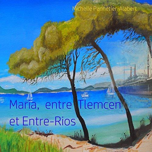 Maria, entre Tlemcen et Entre-Rios cover art