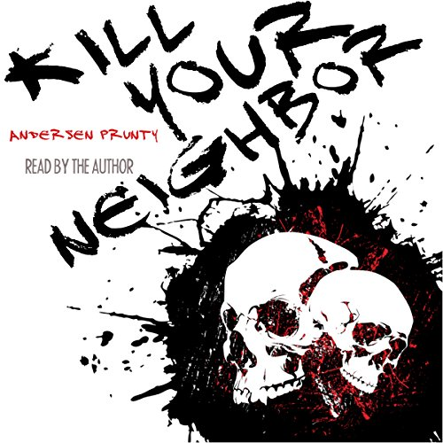 Kill Your Neighbor audiobook cover art