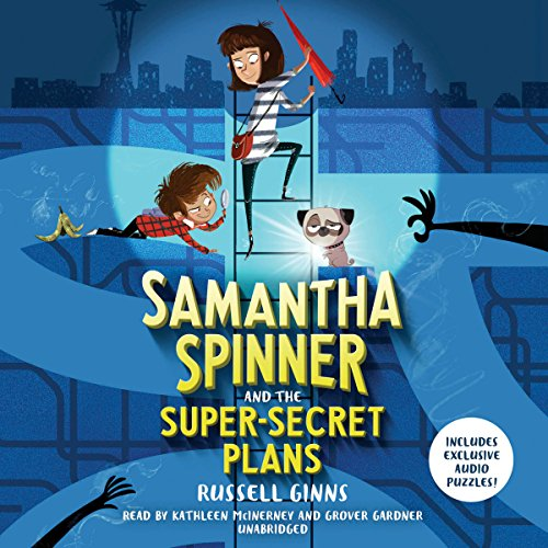 Samantha Spinner and the Super-Secret Plans cover art