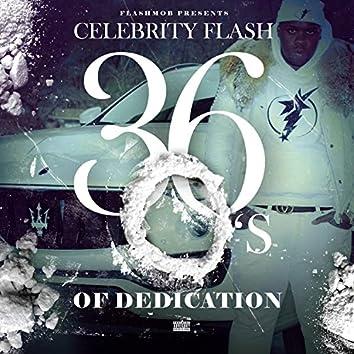 36 O's of Dedication