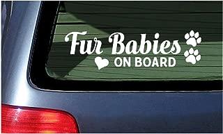 Fur Babies On Board White Window Vinyl Die Cut Decal Sticker Dog Cat