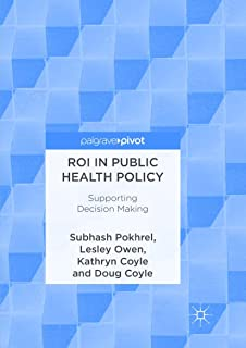 ROI in Public Health Policy: Supporting Decision Making