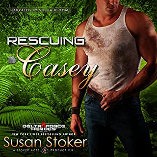 Rescuing Casey     Delta Force Heroes, Book 7              Written by:                                                                                                                                 Susan Stoker                               Narrated by:                                                                                                                                 Stella Bloom                      Length: 9 hrs and 39 mins     3 ratings     Overall 5.0