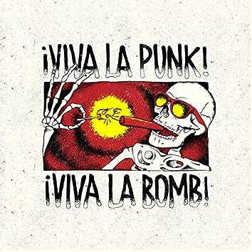 ¡Viva La Punk!¡Viva La Bomb!