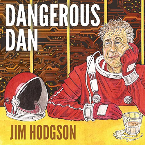 Dangerous Dan audiobook cover art