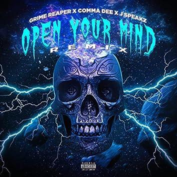 Open Your Mind (Remix) (feat. Comma Dee & Jspeakz)
