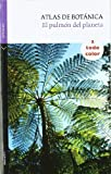 Atlas de Botánica: El pulmón del planeta (Verticales)