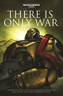 There Is Only War (Warhammer 40,000)