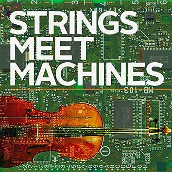 Strings Meet Machines