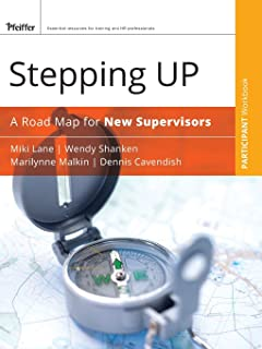 Stepping Up: A Road Map for New Supervisors Participant Workbook