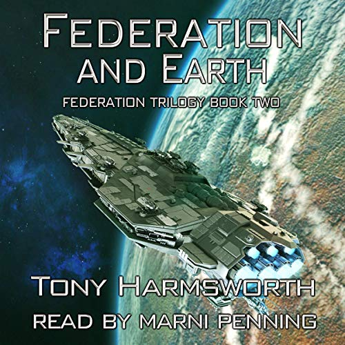 Federation and Earth Audiobook By Tony Harmsworth cover art