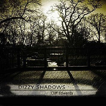 Dizzy Shadows