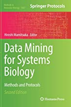 Data Mining for Systems Biology: Methods and Protocols (Methods in Molecular Biology)