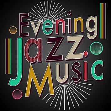 Evening Jazz Music