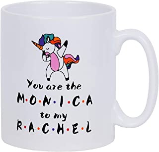 Coffee Mug You are the Monica to My RACHEL Coffee Tea Cup Funny Words Novelty Gift Present White Ceramic Mug for Christmas Thanksgiving Festival Friends Gift Present