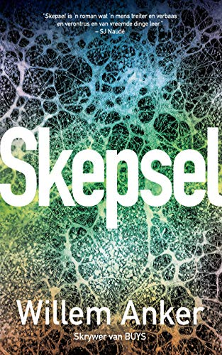 Skepsel (Afrikaans Edition)