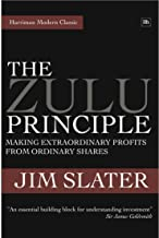 The Zulu Principle: Making extraordinary profits from ordinary shares (Harriman Modern Classics)