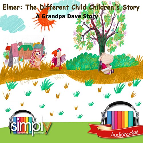 Elmer: The Different Child Children's Story cover art