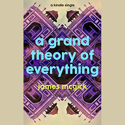 A Grand Theory of Everything audiobook cover art