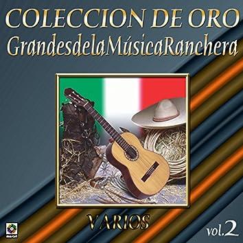 Colección de Oro Vol. 2 Grandes de la Musica Ranchera