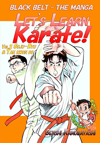 Let's Learn Karate! vol.2: Black Belt - The Manga (English Edition)