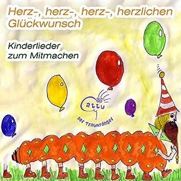 Herz-, herz-, herz-, herzlichen Glückwunsch - Kinderlieder zum Mitmachen