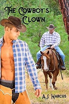 The Cowboy's Clown by [A.J. Marcus]
