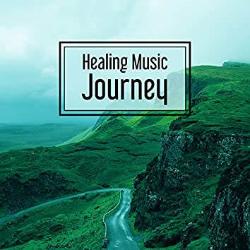 Healing Music Journey – Relaxing Music, Full Rest, New Age, Calming Sounds for Relax Before Sleep
