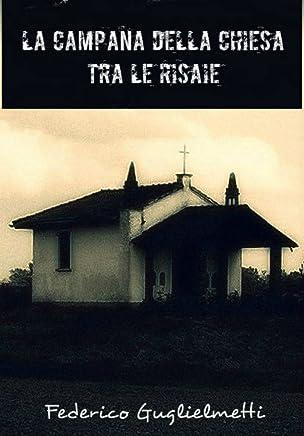 La campana della chiesa tra le risaie