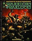 Mutants & Masterminds: Warriors & Warlocks (Mutants & Masterminds Sourcebook)