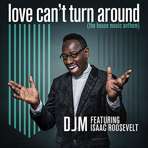 Love Can't Turn Around (Club Mix)