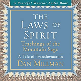 The Laws of Spirit: Teachings of the Mountain Sage (A Tale of Transformation) cover art