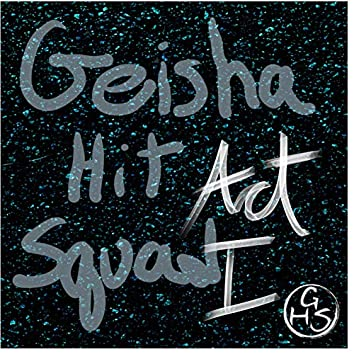 Geisha Hit Squad Act 1