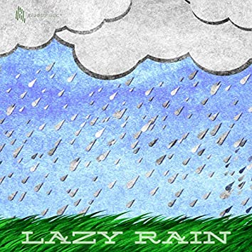 Lazy Rain