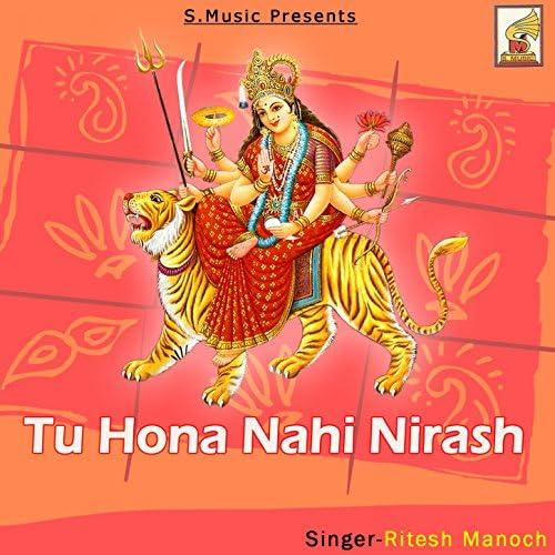 Ritesh Manoch