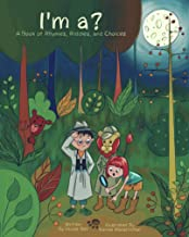 I'm a?: A Children's Book of Rhymes Riddles and Choices
