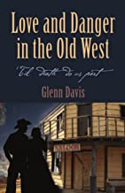 Love and Danger in the Old West (English Edition)