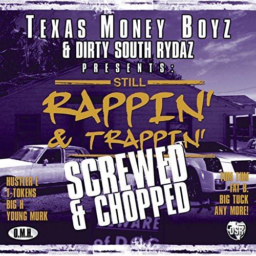 Texas Money Boyz & DSR