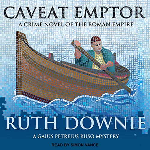 Couverture de Caveat Emptor: A Novel of the Roman Empire