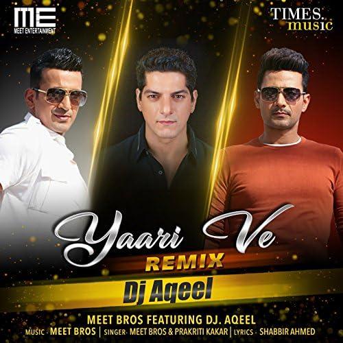 Meet Bros & Prakriti Kakkar feat. Dj Aqeel